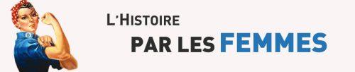 https://histoireparlesfemmes.files.wordpress.com/2017/06/cropped-header-histoire-par-les-femmes.jpg?w=500