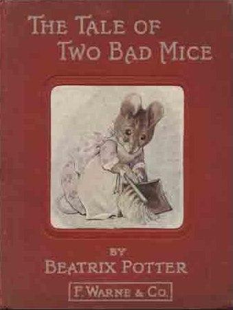 Cette image montre la couverture du livre de Beatrix Potter The Tale of Two Bad Mice